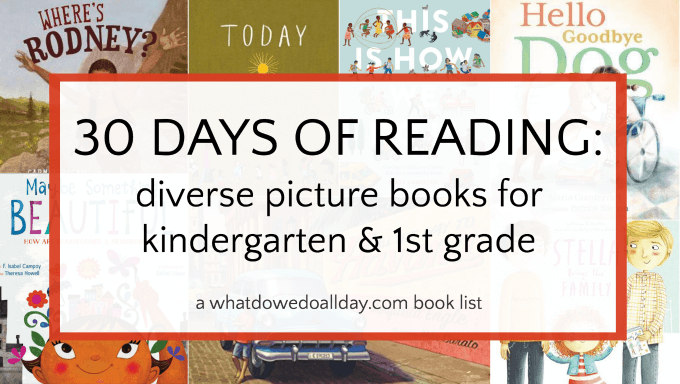Diverse books for kindergarten and first grade. Appropriate for ages 4-8.