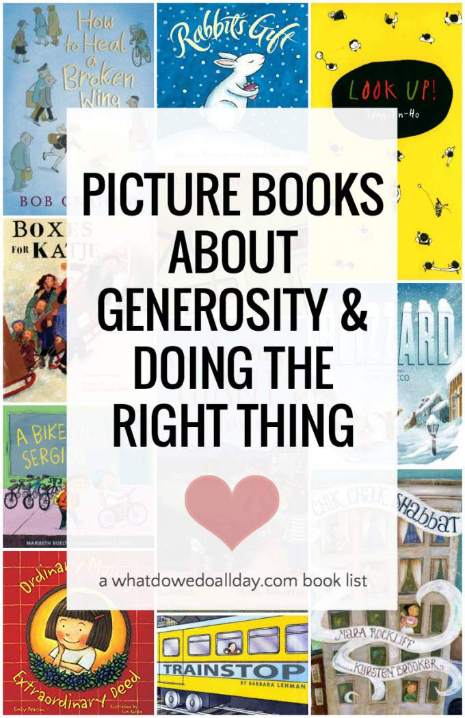 Picture books about doing the right thing and teaching generosity towards others. #books #childrensbooks
