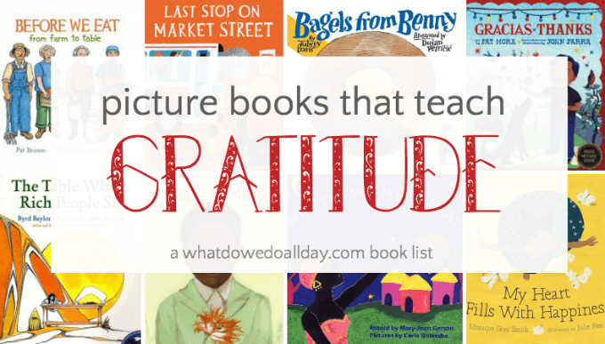 Picture books about gratitude and thankfulness.