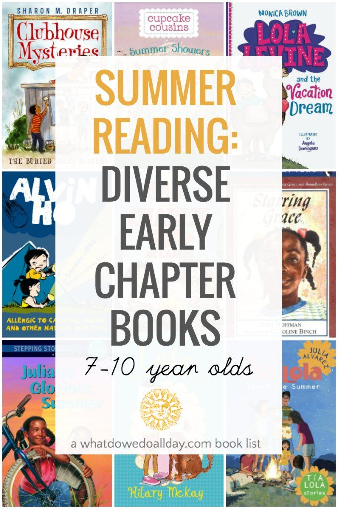 Diverse summer early chapter books for 7-10 year olds