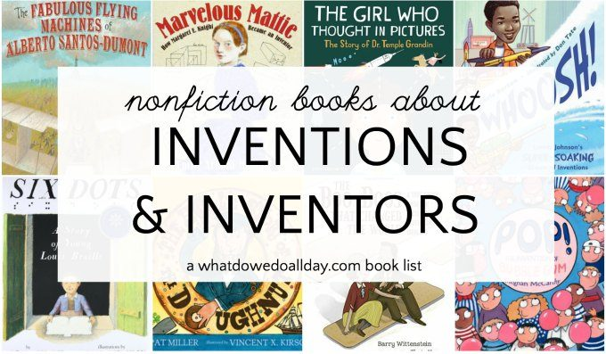 Nonfiction books about inventions and inventors