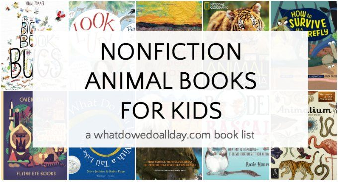the Best Nonfiction animal books for kids