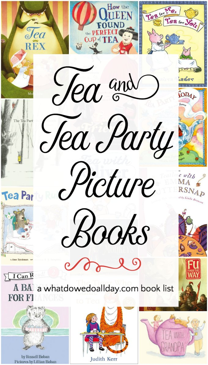 Teatime books for kids. Children's picture books about tea parties and teatime rituals.