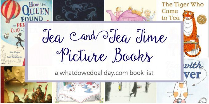 Children's books about tea parties and tea time