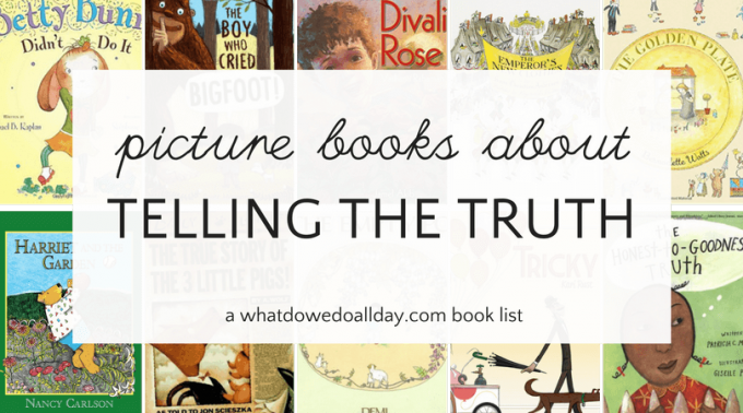 Picture books about lying and telling the truth