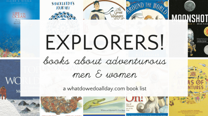 Nonfiction children's books about explorers and adventurers.