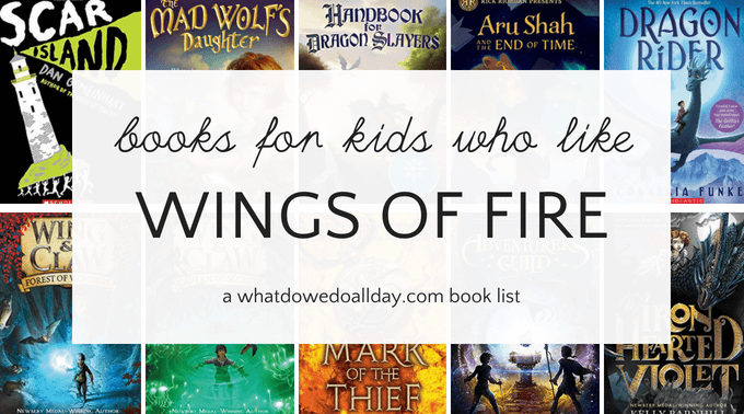 Books for kids who like Wings of Fire series.