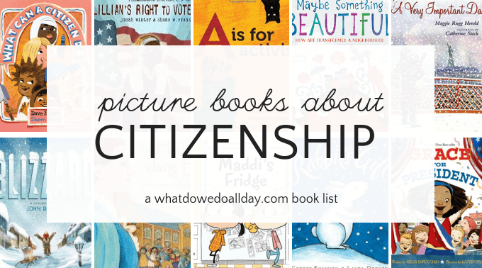 Picture books that teach kids about responsible citizenship