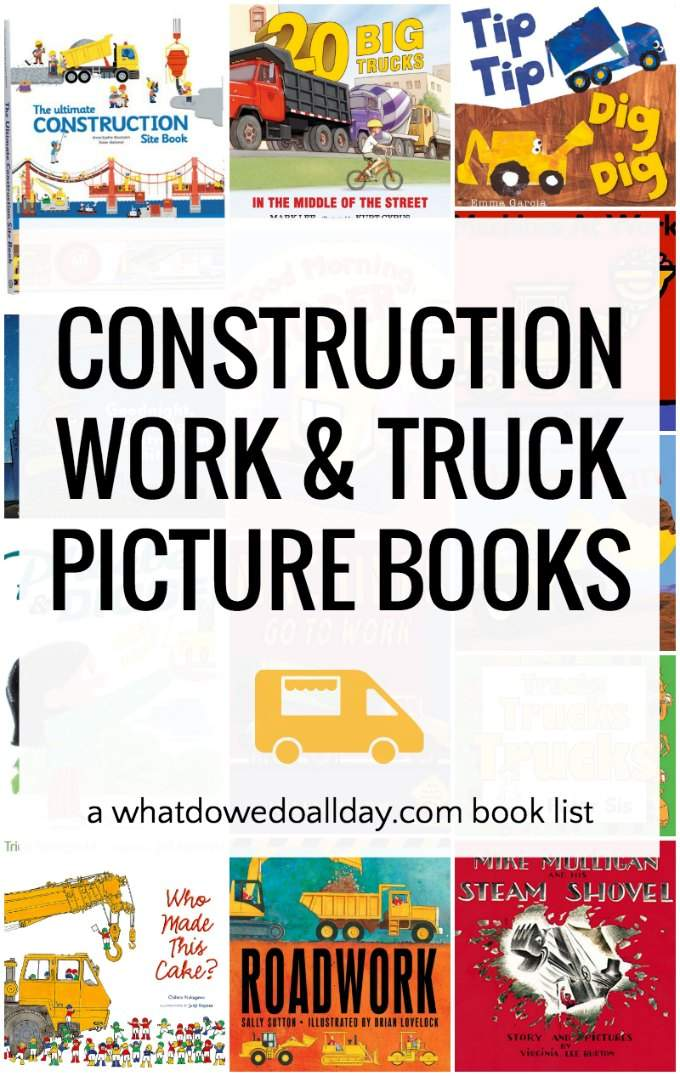 The best construction truck books for kids. Perfect board books for toddlers and preschoolers but also great pop up books and classic digger picture books. The only danger is parents will be reading these over and over and over again!