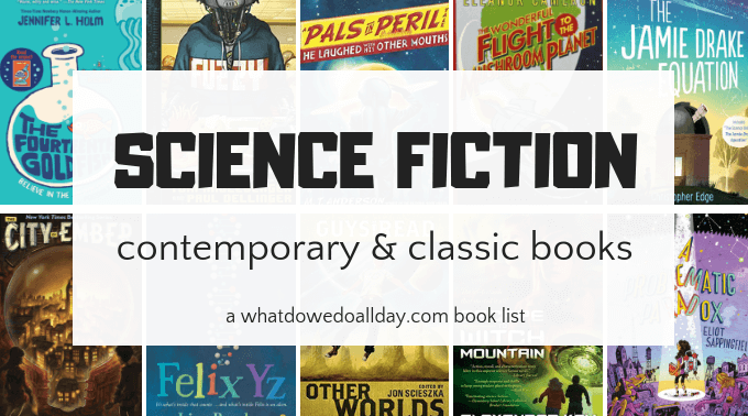 Science fiction books for kids - classic and contemporary titles