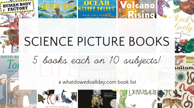 Fifty science picture books that kids will love
