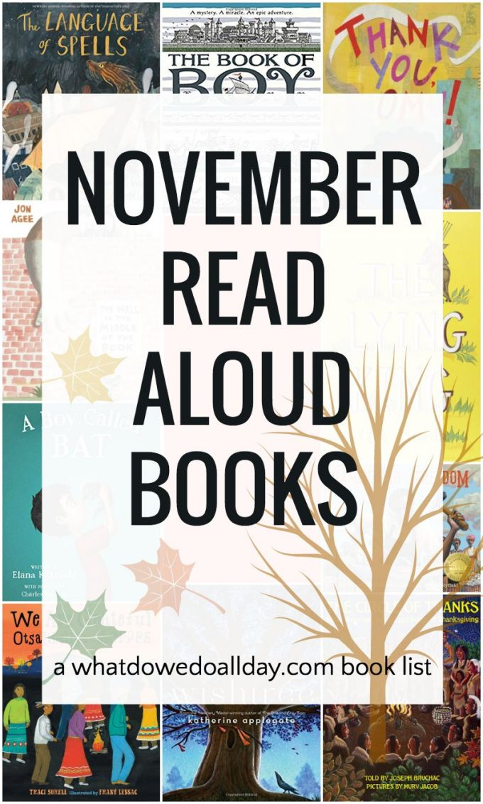 November read aloud books that work in the classroom as well as for families. Children's books on this list include picture books, poetry and chapter book read alouds. Click though the pin for the entire list. Which ones do you want to read?