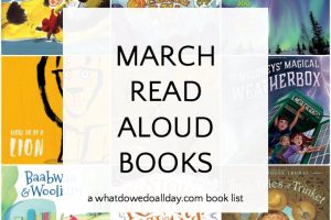 March read alouds with themes of weather, lions, lambs and Ireland.