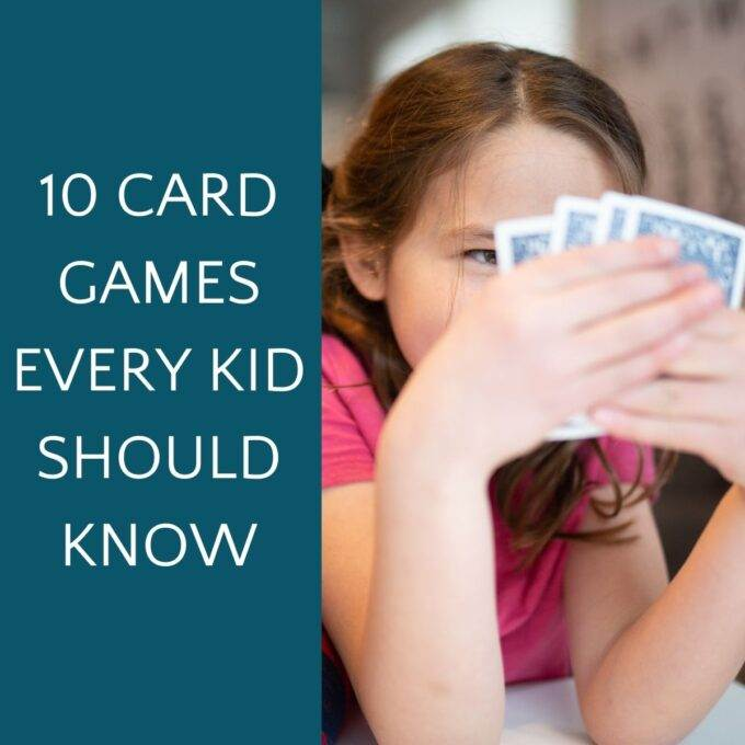 Girl holding a hand of blue playing cards next to the text 10 card games every kid should know