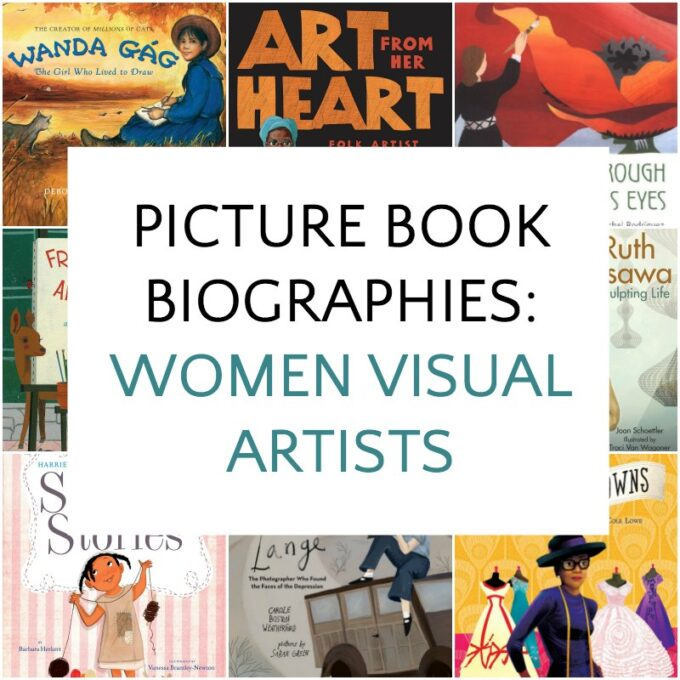 Picture book biographies of women visual artists