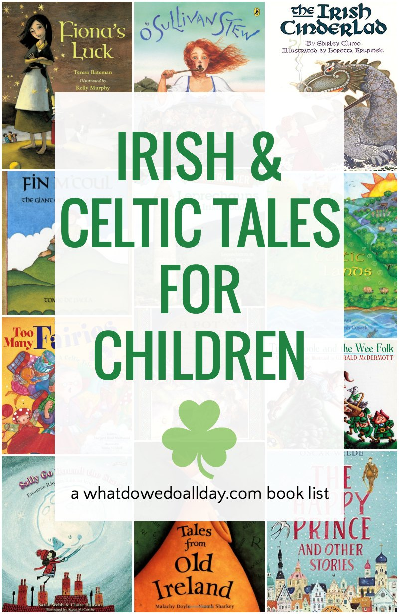 Celtic mythology for children and Irish folk tale picture books
