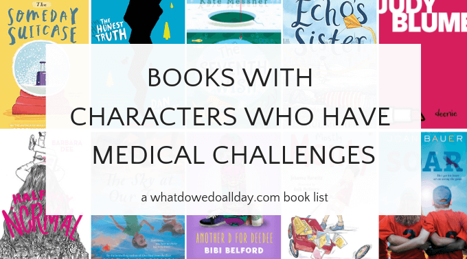 Children's chapter books with characters who have medical conditions and challenges
