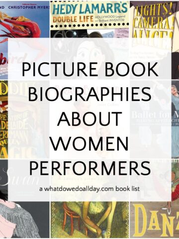 Picture book biographies of women performers, dancers and actors
