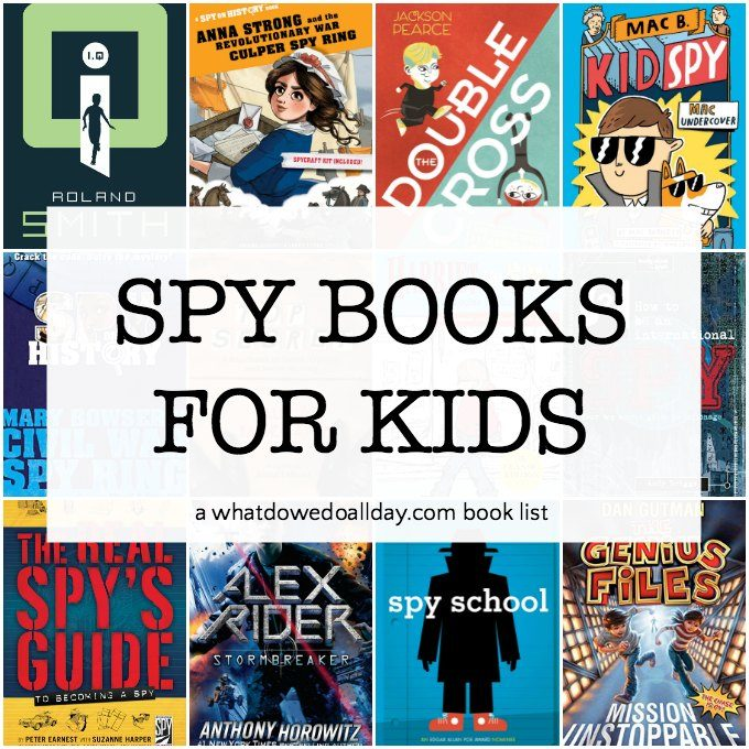 Spy books for kids including fiction, nonfiction and how to be a spy books.