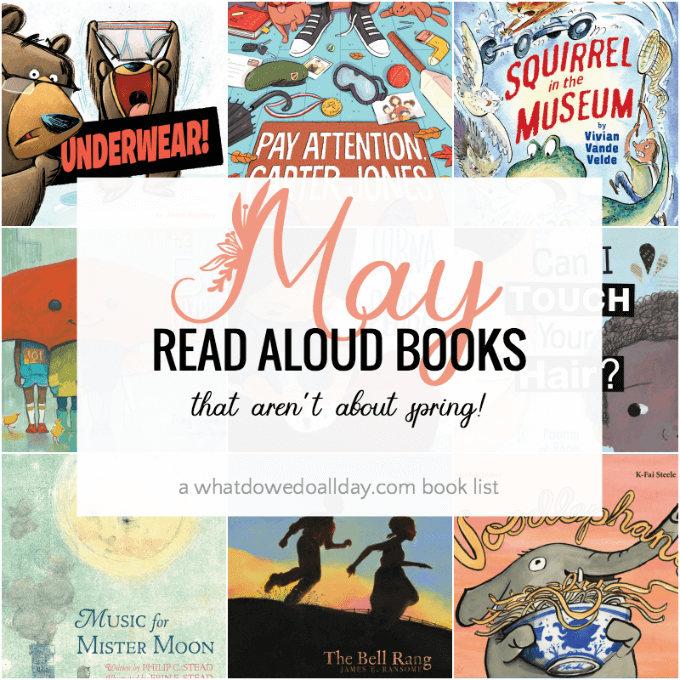 Children's books to read aloud in the month of May