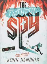 The Faithful Spy nonfiction summer reading for 9th grade