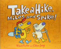 take a hike miles and spike rhyming book for summer reading
