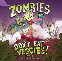 Zombies don't eat veggies bilingual summer reading book