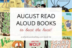 Read aloud children's books for August
