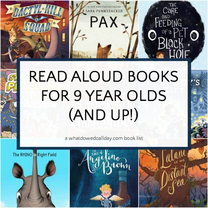 List of good books to read aloud to 9 year olds