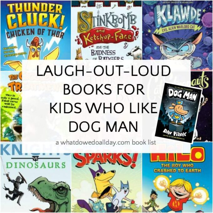 List of books for kids who like Dog Man by Dav Pilkey