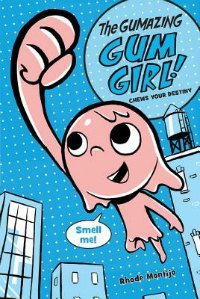 Gum Girl book one