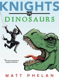 Knights vs Dinosaurs book