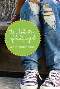 The Whole Story of Half a Girl book cover