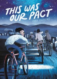 This was Our Pact graphic novel