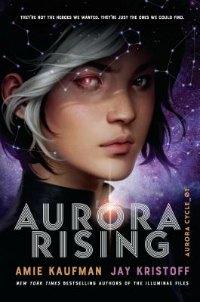 Aurora Rising book for teens