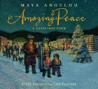 Amazing Peace picture book by Maya Angelou