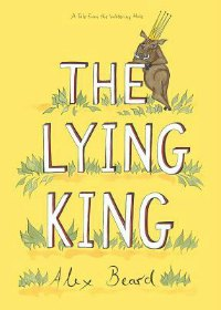 The Lying King picture book to read aloud to 7 year olds