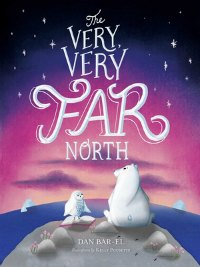 The Very Very Far North book