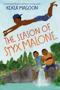Styx Malone read aloud book for 11 year olds