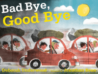 Bad Bye Good Bye book cover
