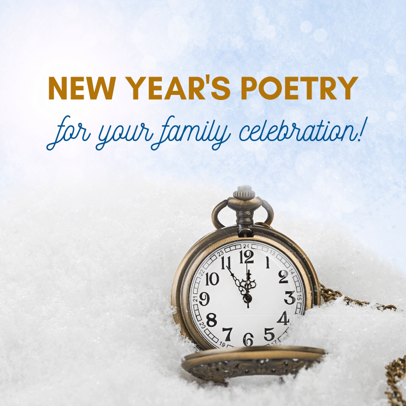 New Year S Poems For Your Family Celebration Mild is the parting year. poems for your family celebration