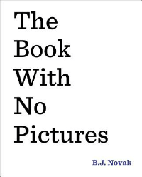 The Book with no pictures is an example of metafiction
