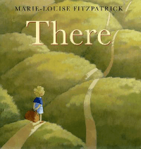 There by Marie-Louise Fitzpatrick