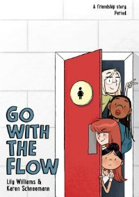 Go With The Flow graphic novel about periods and puberty