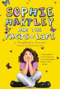 Sophie Hartly and the Facts of Life book