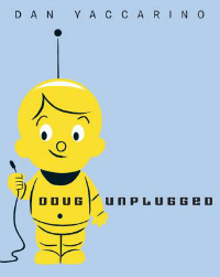Doug Unplugged picture book