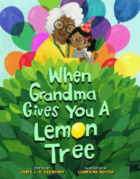 When grandma gives you a lemon tree book cover