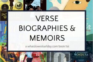 Verse biographies and memoirs for middle school aged kids