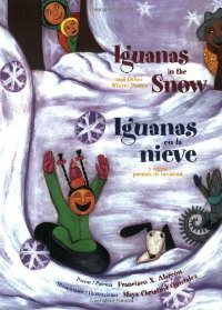 Iguanas in the snow bilingual poetry