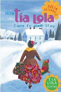 How Tia Lola Came to Stay book cover